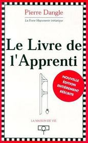 Le Livre De L'Apprenti. Edition 1999