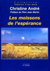 Moissons De L'Esperance (Les) - Couverture - Format classique