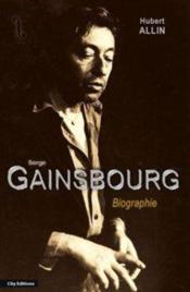 Serge gainsbourg, la biographie - Couverture - Format classique