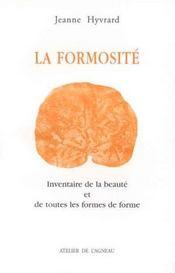 La Formosite ; Inventaire De La Beaute Et De Toutes Les Formes De Forme - Intérieur - Format classique