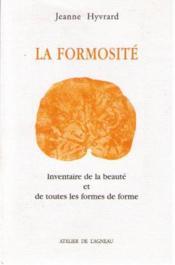 La Formosite ; Inventaire De La Beaute Et De Toutes Les Formes De Forme - Couverture - Format classique
