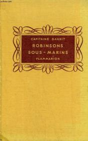 Robinsons Sous-Marins. Collection Flammarion. - Couverture - Format classique