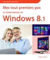 Vente  Le grand manuel de windows 8.1  - Servane Heudiard