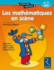 Les Mathematiques En Scene 8/11 Ans - Couverture - Format classique