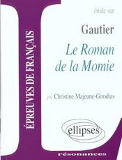 Etude Sur Gautier Le Roman De La Momie Epreuves De Francais - Intérieur - Format classique