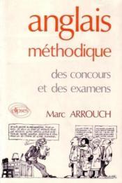 Anglais Methodique Des Concours Et Des Examens - Couverture - Format classique