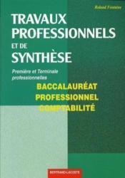 Travaux professionnels et de synthèse ; 1ère et terminale professionnelles comptabilité ; manuel de l'élève - Couverture - Format classique