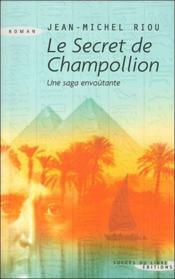 Le Secret De Champollion - Couverture - Format classique