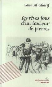 Reves Fous D'Un Lanceur De Pierres - Couverture - Format classique
