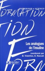 Les analogues de l'insuline - Couverture - Format classique