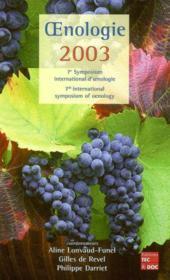 Oenologie 2003 ; 7e symposium international d'oenologie, arcachon 19-21 juin 2003 - Couverture - Format classique