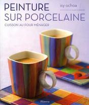 Peinture sur porcelaine - Intérieur - Format classique