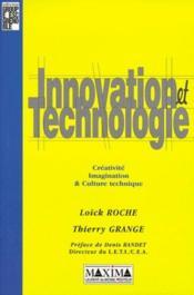 Innovation Et Technologie -Creativite Imagination Et Culture Technique - Couverture - Format classique