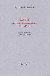 Lettres sur l'art et ses alentours 1916-1956 - Couverture - Format classique