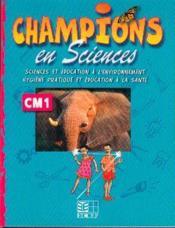 Champions En Sciences Cm1 (Cameroun/Panaf) - Couverture - Format classique