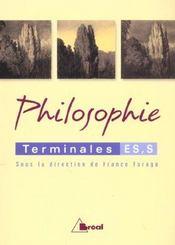 Philosophie ; terminale ES et S - Intérieur - Format classique