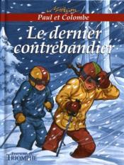 Paul Et Colombe 02 - Le Dernier Contrebandier - Couverture - Format classique