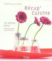 Récup'cuisine ; 30 objets déco - Intérieur - Format classique