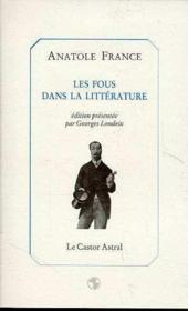 Les fous dans la littérature - Couverture - Format classique