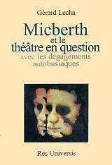 Micberth Et Le Theatre En Question - Couverture - Format classique