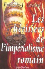 Heritiers De L'Imperialisme Romain - Intérieur - Format classique