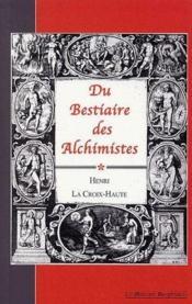 Du bestiaire des alchimistes - Couverture - Format classique