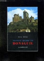 Nouveaux Regard Sur Bonaguil. - Couverture - Format classique