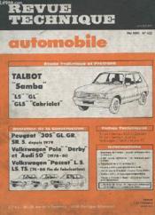Revue Technique Automobile - Mai 1982 - N°422 - Evolution De La Construction Peugeot 305 Gl Gr Volkswagen Polo Derby Et Audi 50 - Wolkswagen Passat- Etude Technique Talbot Samba Ls Gl Gls Cabriolet - Couverture - Format classique