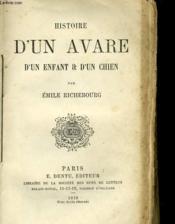 Histoire D'Un Avare, D'Un Enfant Et D'Un Chien - Couverture - Format classique