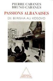 Passions albanaises - Couverture - Format classique