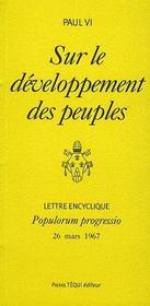 Sur le développement des peuples ; lettre encyclique, populorum progressio (26 mars 1967) - Couverture - Format classique