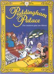 Puddingham palace t.4 ; une couronne pour son altesse - Intérieur - Format classique