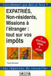 Expatries, Non-Residents, Missions A L'Etranger : Tout Sur Vos Impots - Couverture - Format classique