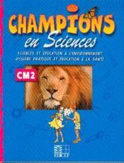 Champions En Sciences Cm2 (Cameroun/Panaf) - Couverture - Format classique