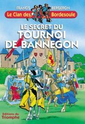 Le secret du tournoi de Bannegon - Couverture - Format classique