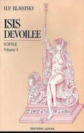 Isis Devoilee - T.1 Science - Couverture - Format classique