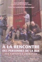 À la rencontre des personnes de la rue ; aux captifs la libération - Intérieur - Format classique