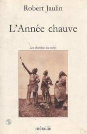 L'Annee Chauve - Couverture - Format classique