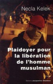 Plaidoyer Pour La Liberation De L'Homme Musulman - Intérieur - Format classique