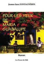 Pour Les Yeux De Maria Guadalupe - Couverture - Format classique