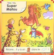 Super Matou - Intérieur - Format classique