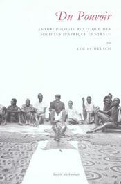 Du pouvoir. anthropologie politique des societes d'afrique centrale - Intérieur - Format classique