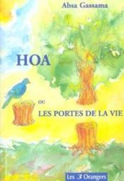 Hoa ou les portes de la vie - Couverture - Format classique