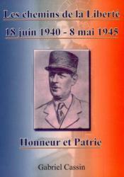 Les chemins de la liberte - 18 juin 1940 - 8 mai 1945 - Couverture - Format classique