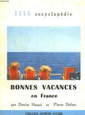 Bonnes Vacances En France. Collection : Elle Encyclopedie N° 11 - Couverture - Format classique