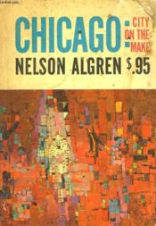 Chicago : City On The Make - Couverture - Format classique