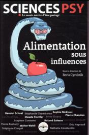 Alimentation sous influences  - Boris Cyrulnik - Collectif