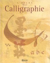 L'atlas de la calligraphie - Couverture - Format classique