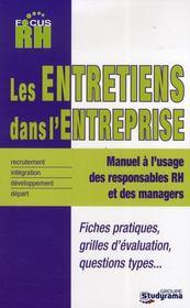 Les Entretiens Dans L'Entreprise ; De L'Entretien D'Integration A L'Entretien De Depart - Intérieur - Format classique