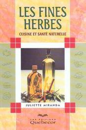 Les fines herbes ; cuisine et sante naturelle - Intérieur - Format classique